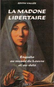 """Couverture du livre """"La Madone libertaire"""" d'Edith Vallée"""