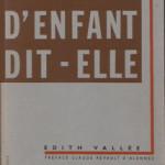 """Couverture du livre """"Pas d'enfant, dit-elle"""" d'Edith Vallée"""