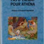 Pas d'enfant pour Athéna - Edith Vallée - 2014