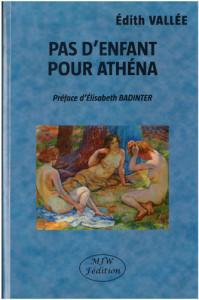 Pas d'enfant pour Athéna - Edith Vallée